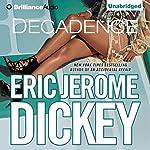 Decadence | Eric Jerome Dickey