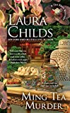 Ming Tea Murder (A Tea Shop Mystery) by  Laura Childs in stock, buy online here