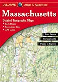 Massachusetts Atlas & Gazetteer (Delorme Atlas & Gazetteer)