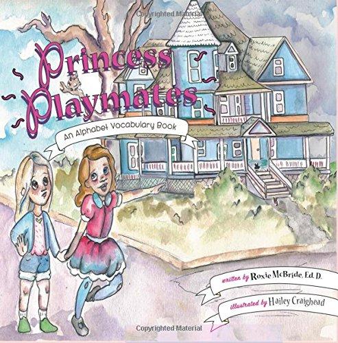 Princess Playmates (Alphabet Vocabulary) (Volume 12) pdf epub