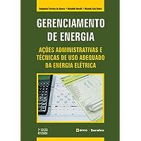 Gerenciamento de energia: Ações administrativas e técnicas de uso adequado da energia elétrica