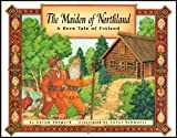 The Maiden of Northland, Aaron Shepard, 0689804857