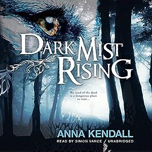 Dark Mist Rising Audiobook