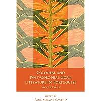 Castro, P: Colonial and Post-Colonial Goan Literature in