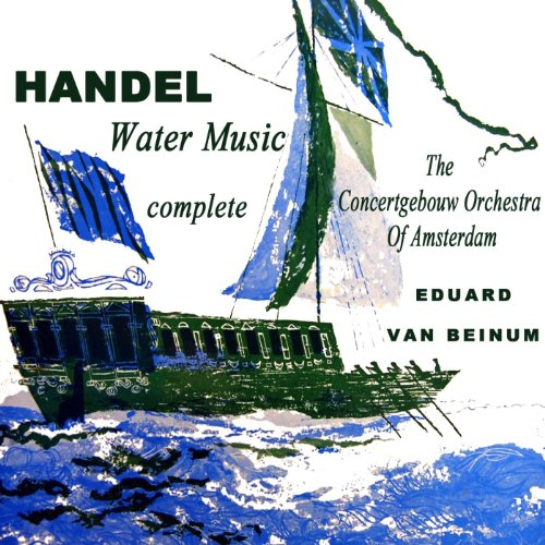Handels water music by the concertgebouw orchestra of for Adagio amsterdam