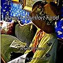 Mama's Comfort Food Audiobook by Rhett DeVane Narrated by Janet R. Hoskins
