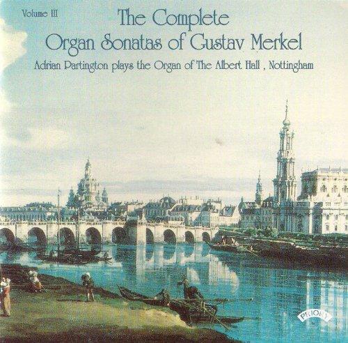 - Merkel: Complete Organ Sonatas, Vol. 3