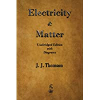 Electricity and Matter