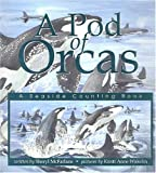 A Pod of Orcas, Sheryl McFarlane and Barbara Hartmann, 1550416812