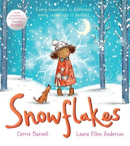 Snowflakes by Burnell, Cerrie (2013) Paperback