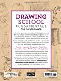 Drawing School: Fundamentals for the Beginner: A