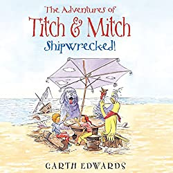 The Adventures of Titch and Mitch: Shipwrecked