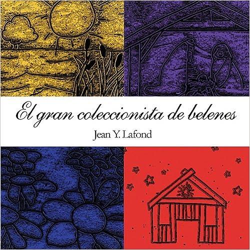 Book El Gran Coleccionista de Belenes (Spanish Edition)