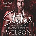 Stolas Audiobook by Randi Cooley Wilson Narrated by Morais Almeida, Shannon Gunn