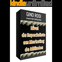 Nível de Especialista em Marketing de Afiliados: (Portuguese Edition) (1)