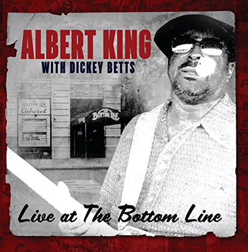 ALBERT / DICKEY BETTS KING - Live at the Bottom Line