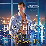 Trouble Walks In | Sara Humphreys