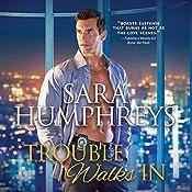 Trouble Walks In | Sara Humphreys