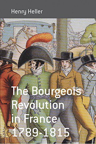 The Bourgeois Revolution In France 1789-1815 (Berghahn Monographs In French Studies)