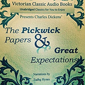 The Pickwick Papers & Great Expectations Audiobook