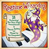 Ragtime Wizardry: 18 Enchanting New Piano Rags Played by the Composers by Various Artists (2013-12-17)