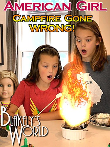 American Girl Campfire Gone Wrong (Doll Movies American)