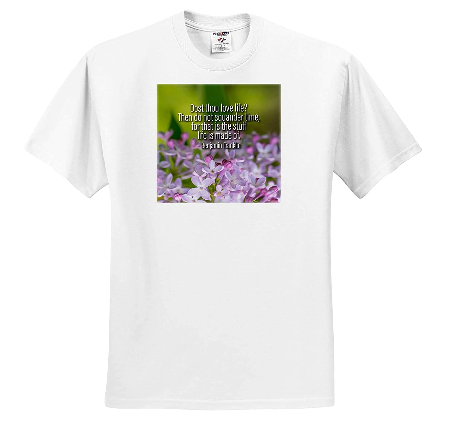 Benjamin Franklin Quote Dost Thou Love Life Lilac Flowers Quotes About Life 3dRose Alexis Design - T-Shirts