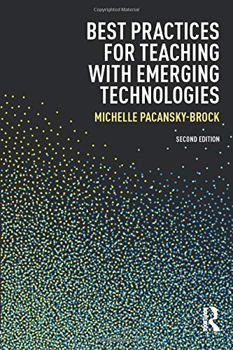 Online & Blended Learning: Best Practices for Teaching with Emerging Technologies (Best Practices in Online Teaching and Learning) (Volume 2) (Best Computer For Students Uk)