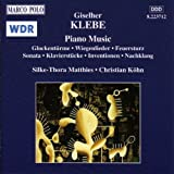 Klebe: Glockenturme / Wiegenlieder / Feuersturz / Sonata, Op. 4
