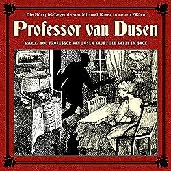 Professor van Dusen kauft die Katze im Sack (Professor van Dusen - Die neuen Fälle 10)