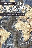 Mid-Oceanic Ridges, A. Nicolas, 3540573801