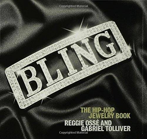 Search : Bling: The Hip-Hop Jewelry Book