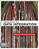Principles of Data Integration Front Cover
