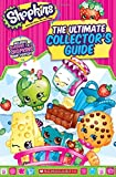 The Ultimate Collector's Guide