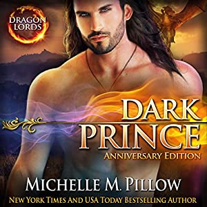 Dark Prince: Dragon Lords Anniversary Edition Audiobook