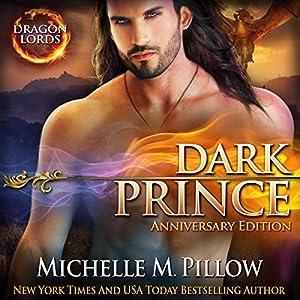 Dark Prince: Dragon Lords Anniversary Edition Audiobook