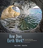img - for How Does Earth Work? Physical Geology and the Process of Science (2nd Edition) book / textbook / text book