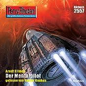 Der Mentalpilot (Perry Rhodan 2557) | Arndt Ellmer