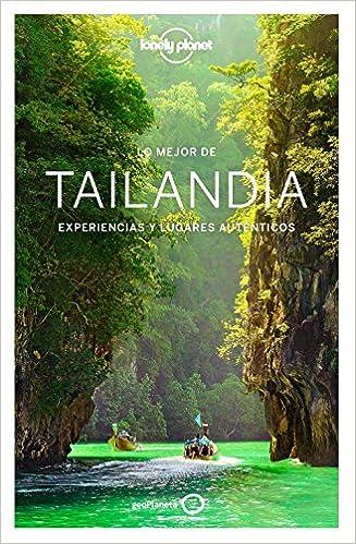 Lo mejor de Tailandia 3: Experiencias y lugares auténticos Guías ...