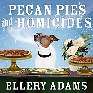 Pecan Pies and Homicides Audiobook