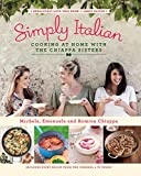 Simply Italian: Cooking at Home with the Chiappa