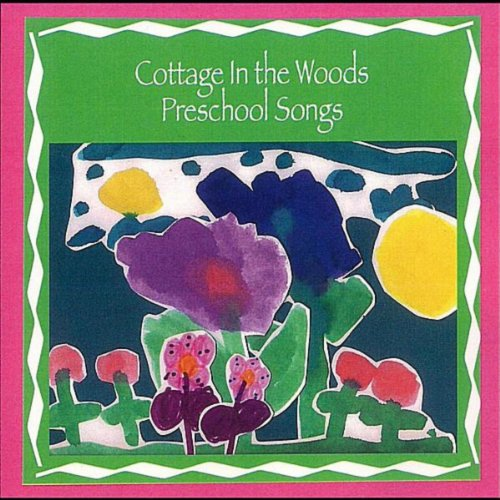 the cottage preschool cottage in the woods preschool songs by newman on 584