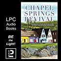 Chapel Springs Revival: With a Friend Like Claire, You Need a Gurney, a Mop, and a Guardian Angel Audiobook by Ane Mulligan Narrated by Julie Lancelot, Sherry Grenader, Jenn O'Dell