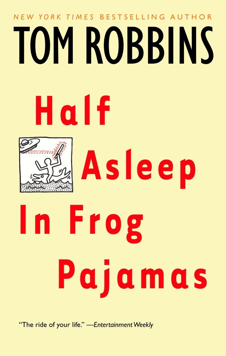Half Asleep in Frog Pajamas: Amazon.es: Tom Robbins: Libros en idiomas extranjeros