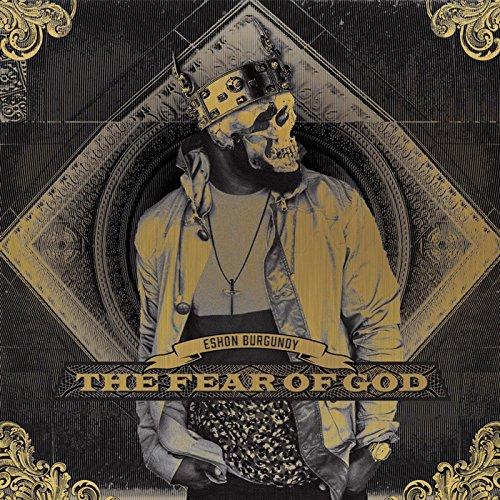 Eshon Burgundy - The Fear of God (2016)