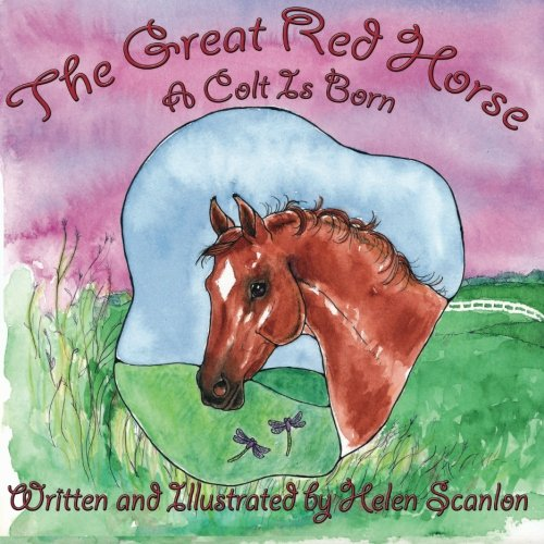 - The Great Red Horse: A Colt is Born (Volume 1)