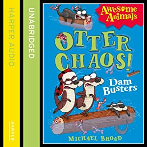 Otter Chaos: The Dambusters Audiobook