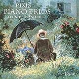 Pixis: Piano Trios [Leonore Piano Trio] [Hyperion: CDA68207]