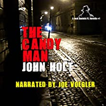 The Candy Man Audiobook by John Holt Narrated by Joe Voegler