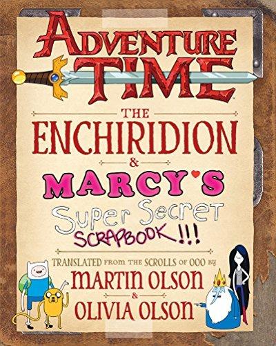 Adventure Time: The Enchiridion & Marcy's Super Secret Scrapbook!!! (Tim Celeste)